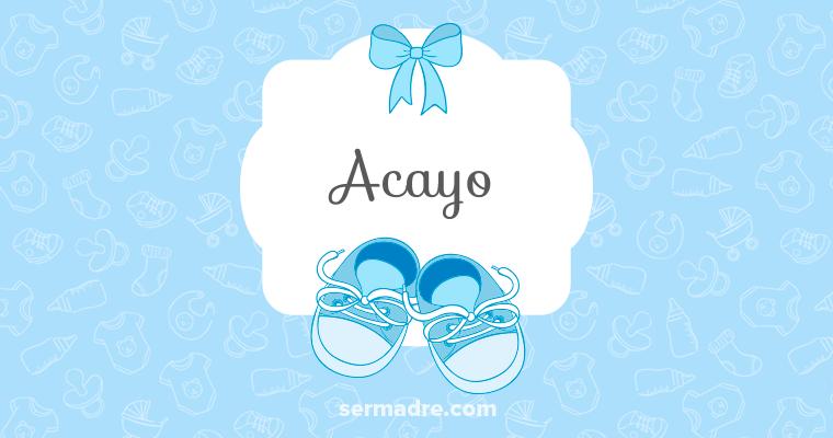 Imagen de nombre Acayo