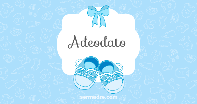 Imagen de nombre Adeodato