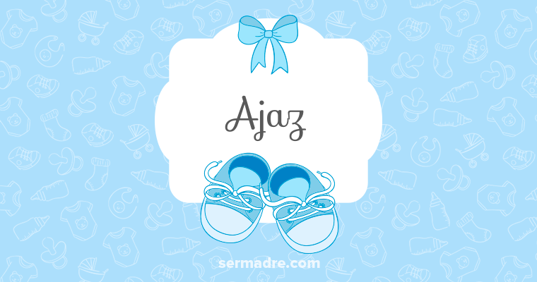 Imagen de nombre Ajaz