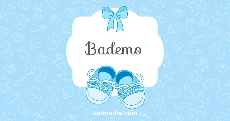 Imagen de nombre Bademo
