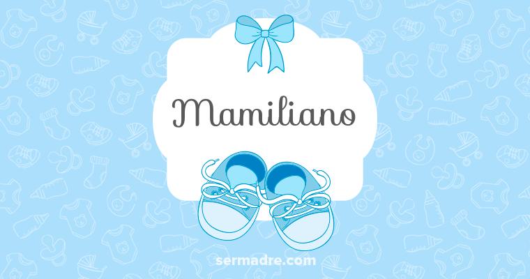Mamiliano