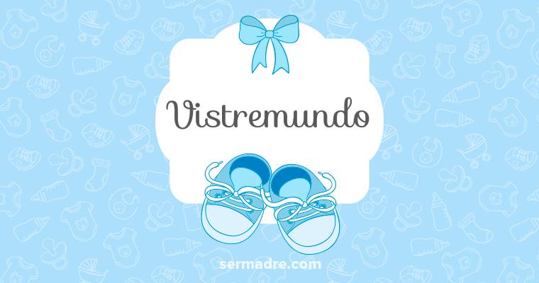 Vistremundo
